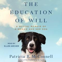 The Education of Will by Patricia B. McConnell, PhD