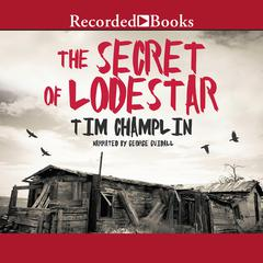 The Secret of Lodestar by Tim Champlin