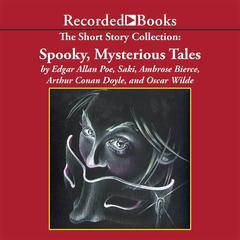 Spooky, Mysterious Tales, by Edgar Allan Poe