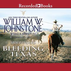 Bleeding Texas by William W. Johnstone