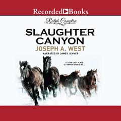Ralph Compton Slaughter Canyon by Ralph Compton, Joseph A. West