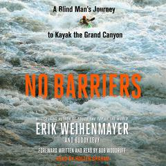 No Barriers by Erik Weihenmayer, Buddy Levy