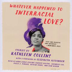 Whatever Happened to Interracial Love? by Kathleen Collins