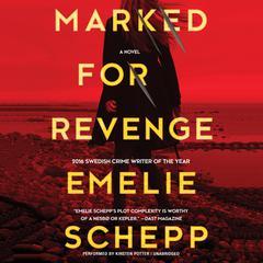 Marked for Revenge by Emelie Schepp