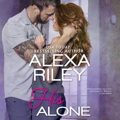 His Alone by Alexa Riley