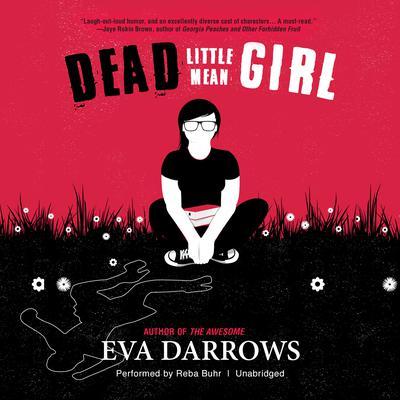 Dead Little Mean Girl by Eva Darrows