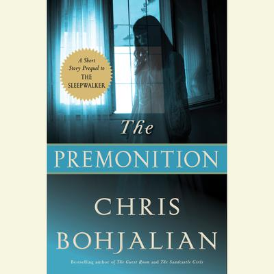 The Premonition by Chris Bohjalian