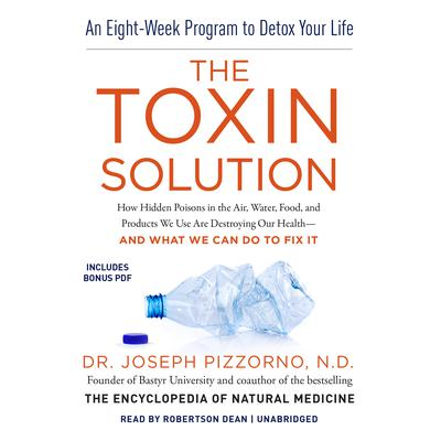 The Toxin Solution by Joseph Pizzorno, ND