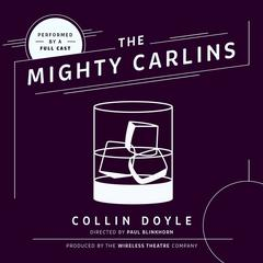 The Mighty Carlins by Collin Doyle