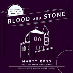 Blood and Stone by Marty Ross