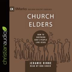 Church Elders by Jeramie Rinne, Bob Souer