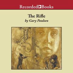 The Rifle by Gary Paulsen