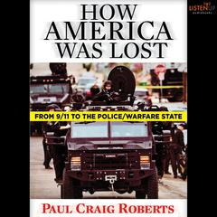 How America Was Lost by Paul Craig Roberts