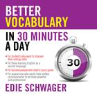 Better Vocabulary in 30 Minutes a Day by Edie Schwager