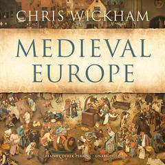 Medieval Europe by Chris Wickham
