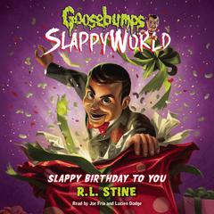 Slappy Birthday to You by R. L. Stine