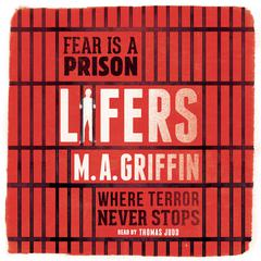 Lifers by M.A. Griffin
