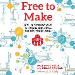 Free to Make by Dale Dougherty