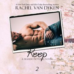 Keep by Rachel Van Dyken