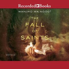 The Fall of Saints by Wanjiku wa Ngugi
