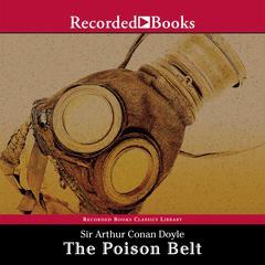 The Poison Belt by Sir Arthur Conan Doyle