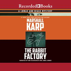 The Rabbit Factory by Marshall Karp
