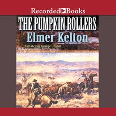 The Pumpkin Rollers by Elmer Kelton