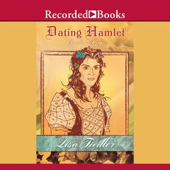 Dating Hamlet by Lisa Fiedler