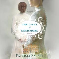 The Girls of Ennismore by Patricia Falvey