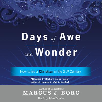 Days of Awe and Wonder by Marcus J. Borg