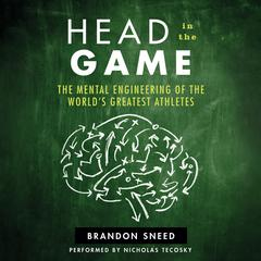 Head in the Game by Brandon Sneed