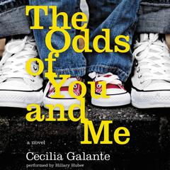 The Odds of You and Me by Cecilia Galante
