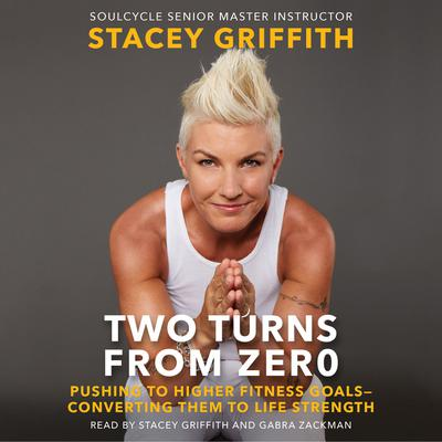 Two Turns from Zero by Stacey Griffith