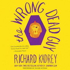 The Wrong Dead Guy by Richard Kadrey