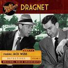 Dragnet, Volume 2 by Jack Webb