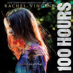 100 Hours by Rachel Vincent