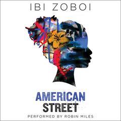 American Street by Ibi Zoboi