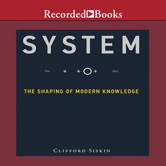 System by Clifford Siskin