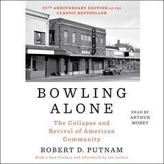 Bowling Alone by Robert D. Putnam