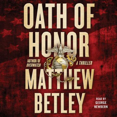 Oath of Honor by Matthew Betley
