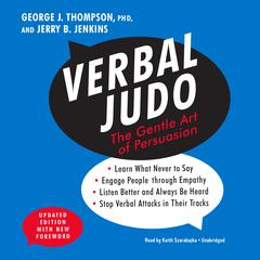 Verbal Judo, Updated Edition by George J. Thompson, PhD