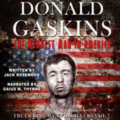 Donald Gaskins: The Meanest Man In America by Jack Rosewood