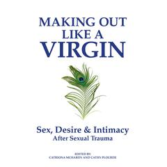 Making Out Like a Virgin by various authors