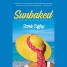 Sunbaked by Junie Coffey