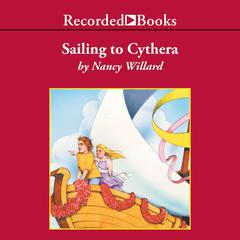 Sailing to Cythera by Nancy Willard