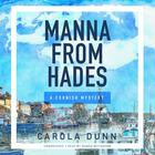 Manna from Hades by Carola Dunn