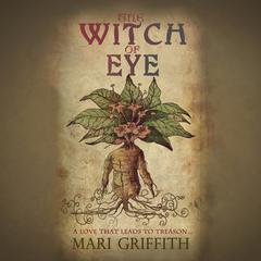 The Witch of Eye by Mari Griffith