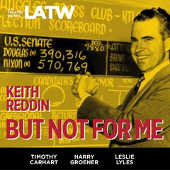 But Not For Me by Keith Reddin
