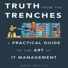 Truth from the Trenches by Mark Settle