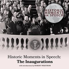 Historic Moments in Speech: The Inaugurations by the Speech Resource Company